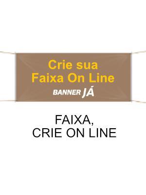 Faixa, Crie On Line